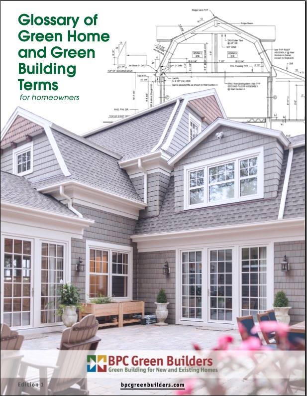 Glossary Of Green Building Terms For Consumers Bpc Green Builders